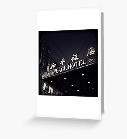 OLD SHANGHAI - Peace Hotel Greeting Card