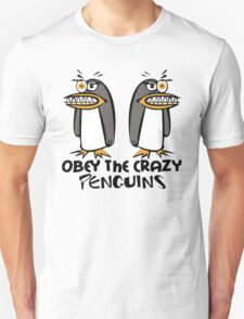 Obey The Crazy Penguins  T-Shirt