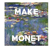 MAKE MONET #2 by lazycapitalists