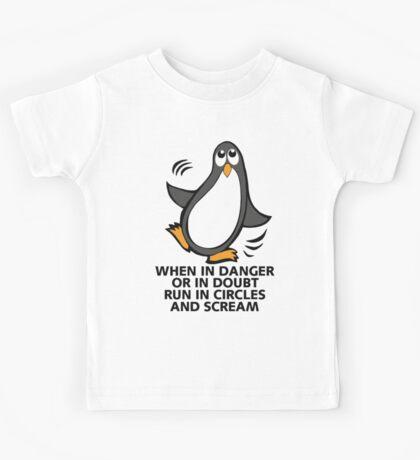 When in Danger or in Doubt Funny Penguin  Kids Tee