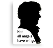Not All Angels Have Wings - BBC Sherlock Canvas Print