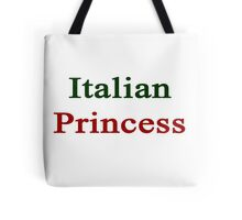 Italian Princess  Tote Bag