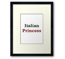 Italian Princess  Framed Print
