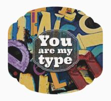 You Are My Type! Kids Clothes