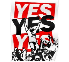 The Yes Movement [White] Poster