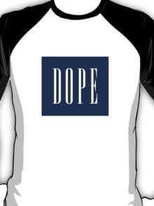 DOPE - (white) T-Shirt