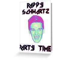 Paddy Schwartz, Party Timez? Greeting Card