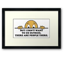Social Phobia Humor Saying Framed Print