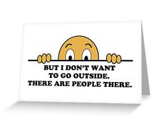 Social Phobia Humor Saying Greeting Card