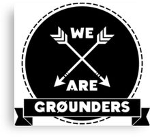 We Are Grounders Canvas Print