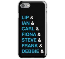 The Gallagher's iPhone Case/Skin
