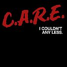 I couldn't C.A.R.E. any less by typeo