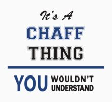 It's a CHAFF thing, you wouldn't understand !! by thinging