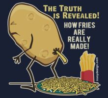 How Fries Are Really Made Humor Kids Clothes