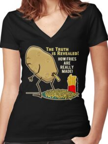 How Fries Are Really Made Humor Women's Fitted V-Neck T-Shirt