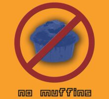 No Muffins by Spyte
