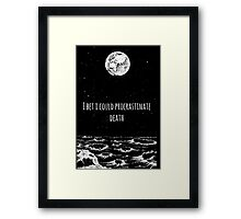 Procrastinate Death Framed Print