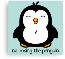 No Poking The Penguin Canvas Print