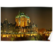 Night view of Le Chateau Frontenac, Quebec City Poster