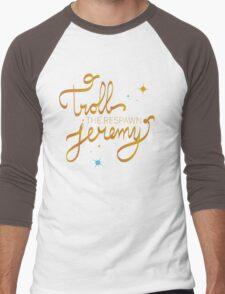 Troll The Respawn Jeremy (Unbreakable Kimmy Schmidt) Men's Baseball ¾ T-Shirt