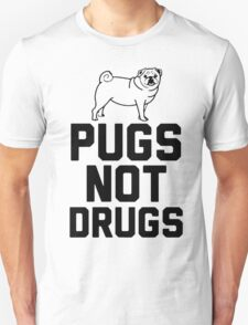Pugs Not Drugs [Black] T-Shirt