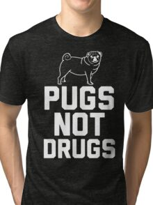 Pugs Not Drugs [White] Tri-blend T-Shirt
