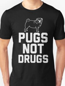 Pugs Not Drugs [White] T-Shirt