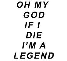 Legend [Black] Photographic Print