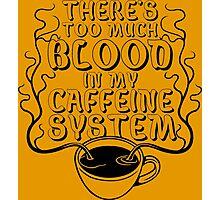 Caffeine System Funny Geek Nerd Photographic Print
