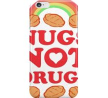Nugs Not Drugs  iPhone Case/Skin