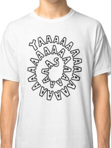 YAAASSSSSSSSS [Black] Classic T-Shirt