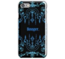 Booger (alternate) iPhone Case/Skin