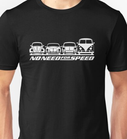 No Need For Speed (white) Unisex T-Shirt