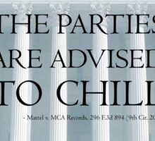 The Parties Are Advised To Chill Sticker