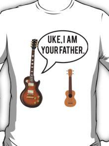 Uke Im Your Father T-Shirt