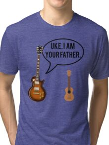 Uke Im Your Father Tri-blend T-Shirt