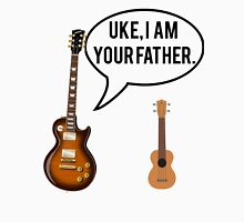 Uke Im Your Father Unisex T-Shirt