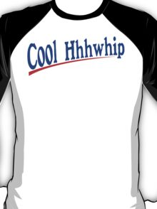 Cool Whip Funny Geek Nerd T-Shirt