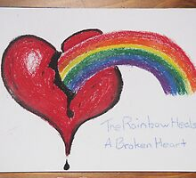 The Rainbow Heals A Broken Heart by David B