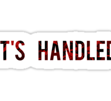 Scandal - It's Handled Sticker
