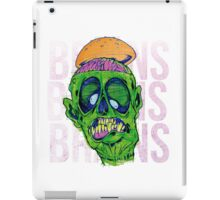 Brains Brains Brains iPad Case/Skin