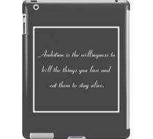 30 Rock Inspired Grey TV Show Jack Donaghy Quote (BEST TO BUY STICKER FROM THIS DESIGN) iPad Case/Skin