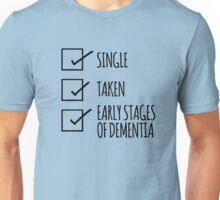 Early Stages of Dementia Unisex T-Shirt