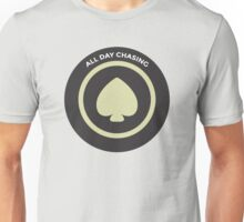 All Day Chasing Unisex T-Shirt