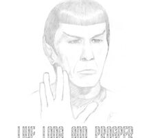 Spock - Live Long And Prosper by kerchow