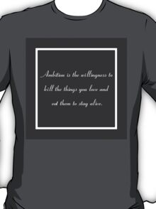 30 Rock Inspired Grey TV Show Jack Donaghy Quote (BEST TO BUY STICKER FROM THIS DESIGN) T-Shirt