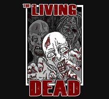 The Living Dead Unisex T-Shirt