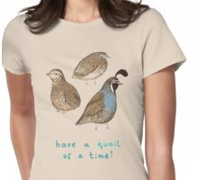 Quial of a Time Womens Fitted T-Shirt