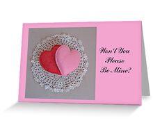 Valentine Be Mine Greeting Card