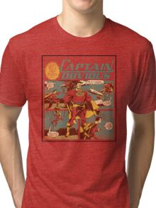 Captain Obvious T-Shirt Tri-blend T-Shirt